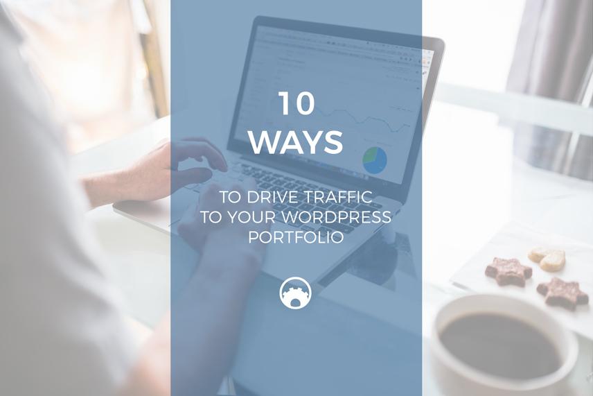 function-themes-10-ways-to-drive-traffic-to-your-wordpress-portfolio
