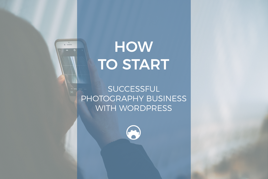 function-themes-how-to-start-successful-photography-business-with-wordpress