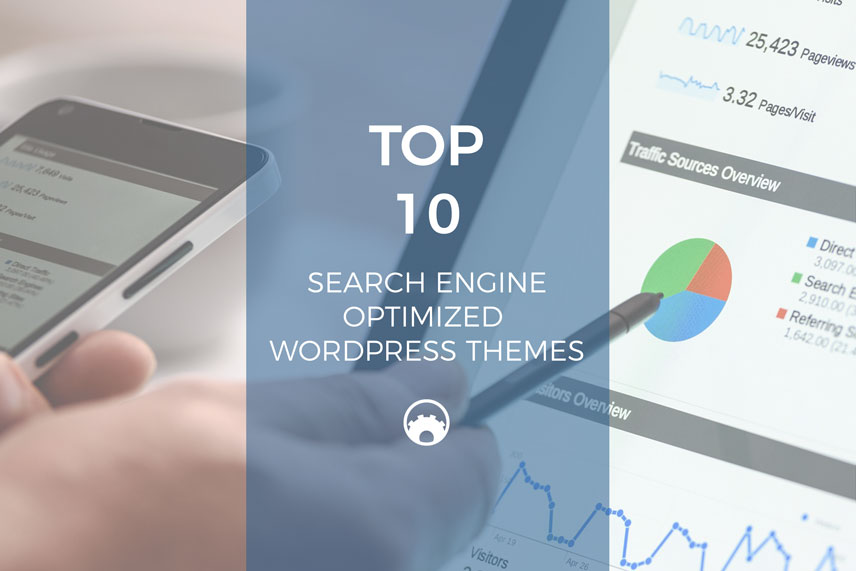 Top 10 Search Engine Optimized WordPress Themes