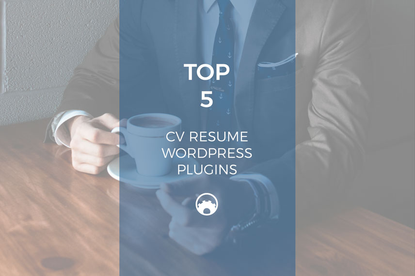Top 5 CV Resume WordPress Plugins