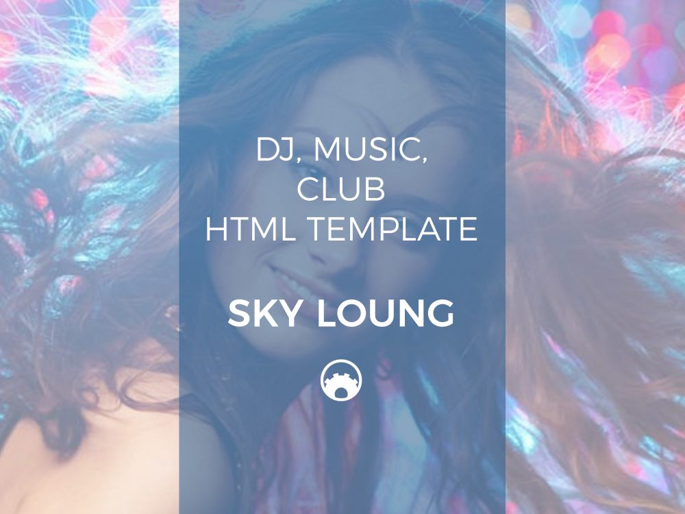 DJ, Music, Club HTML Template - Sky Loung